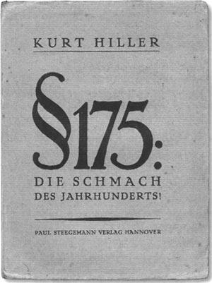 Kurt Hiller: ' Paragraph 175 : Die Schmach des Jahrhunderts !' (1922) [Bild: Shizhao]