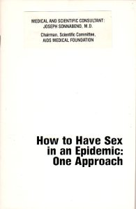 30 Jahre safer sex : How to Have Sex in an Epidemic (Berkowitz Callen Sonnabend 1983, Cover)