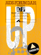 ACT UP in Deutschland : DAH Forum Sonderband - ACT UP Feuer unterm Arsch.(Grafik: DAH)