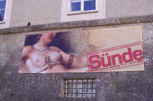 Sünde, Ausstellungsplakat in Salzburg, 2008 (Foto: Immanuel Giel)