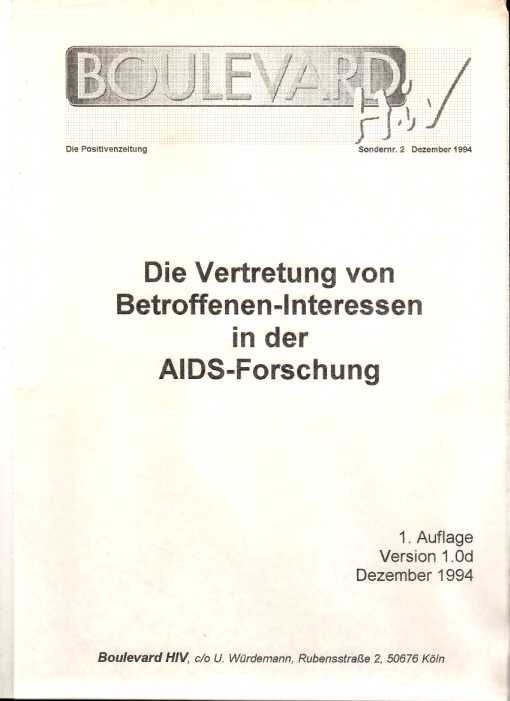 Die Vertretung von Betroffenen Interessen in der Aids Forschung, Boulevard HIV Sondernummer 2, Dezember 1994