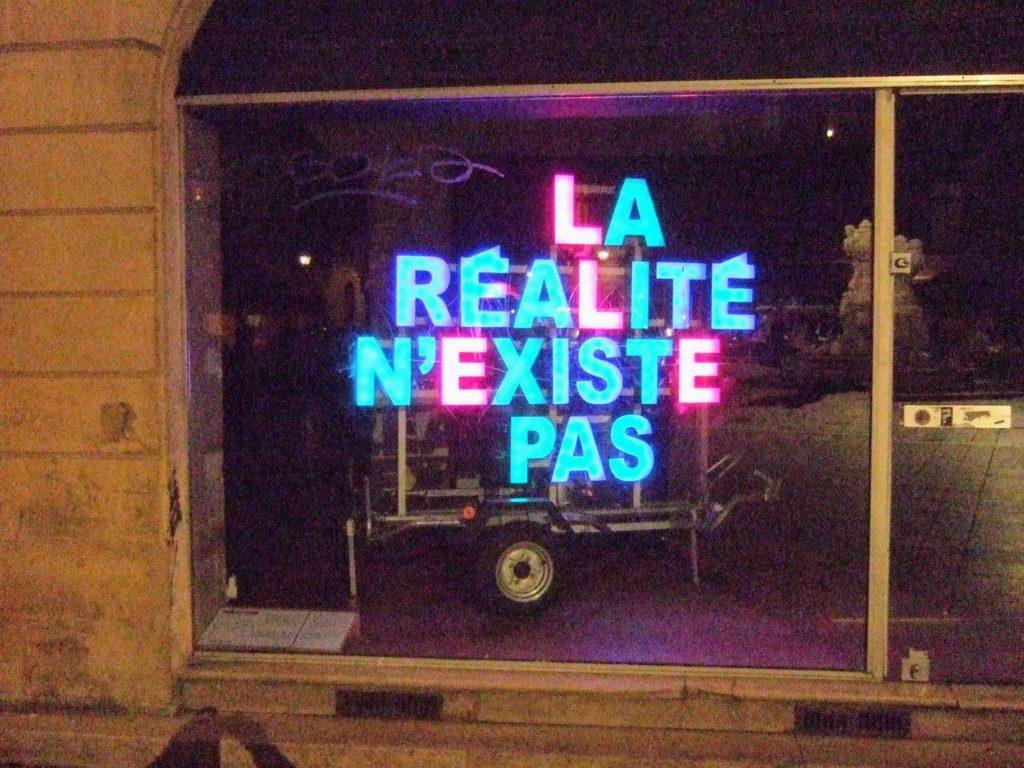 la réalité n'existe pas