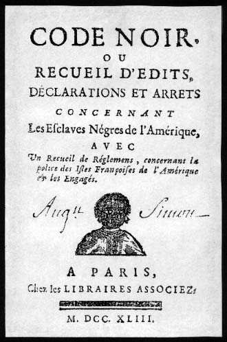 code noir Sklavenrecht Frankreich